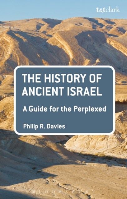 (ebook) History of Ancient Israel: A Guide for the Perplexed