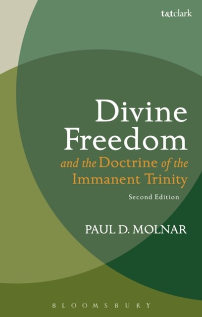 (ebook) Divine Freedom and the Doctrine of the Immanent Trinity
