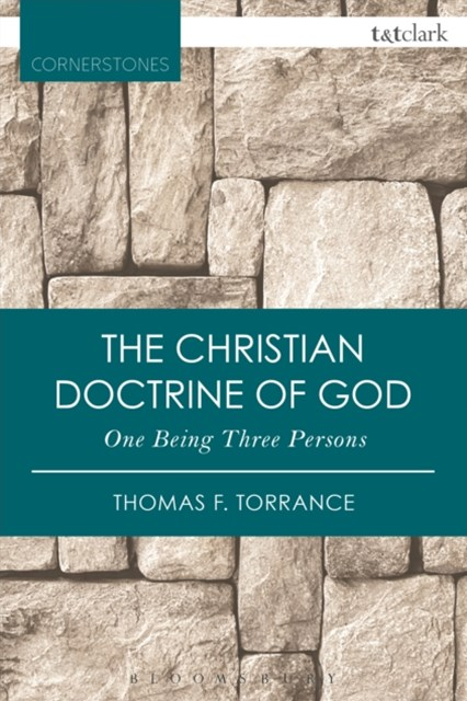(ebook) Christian Doctrine of God, One Being Three Persons