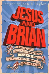 Jesus and Brian by Joan E. Taylor (9780567658319) - PaperBack - Entertainment Film Writing
