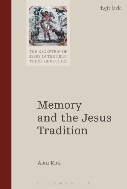 (ebook) Memory and the Jesus Tradition