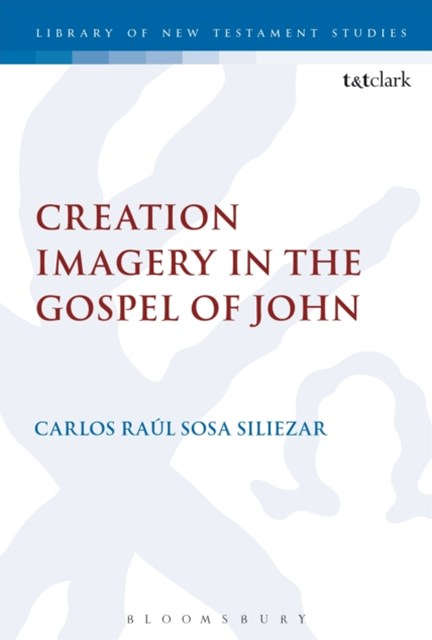 (ebook) Creation Imagery in the Gospel of John