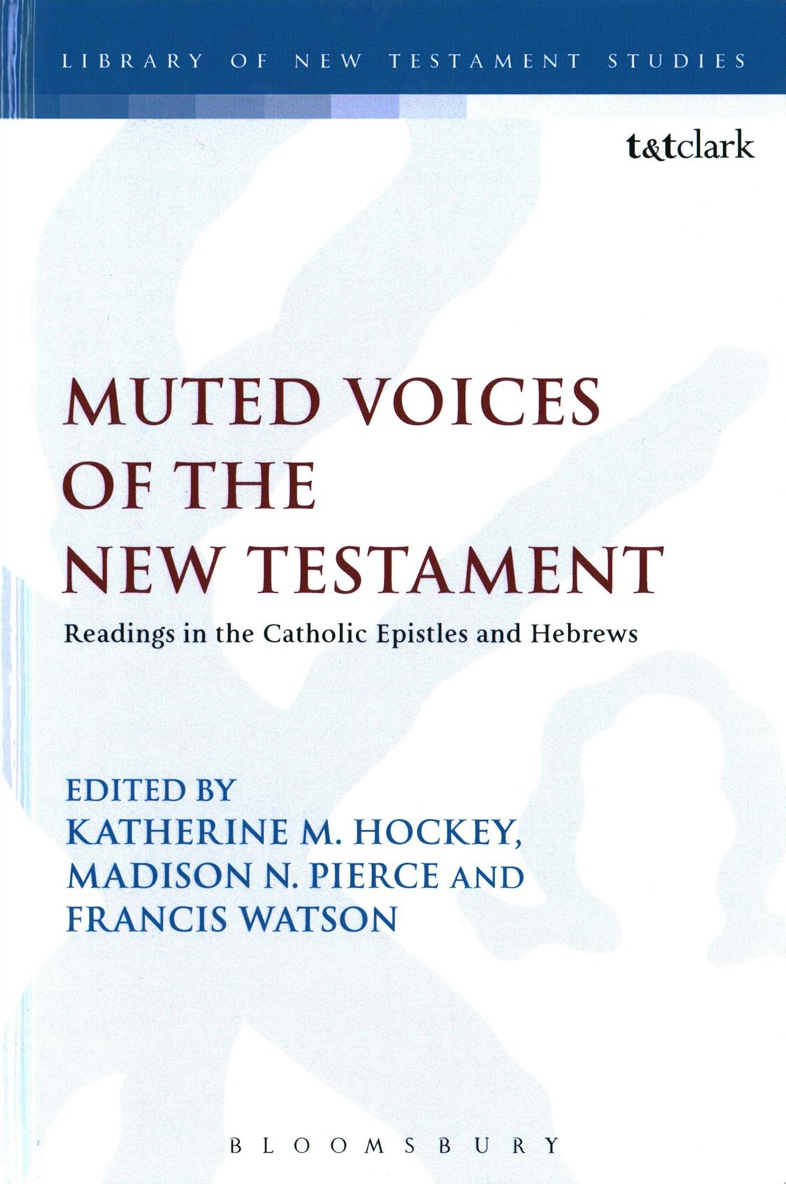 Muted Voices of the New Testament