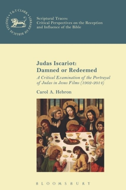 (ebook) Judas Iscariot: Damned or Redeemed