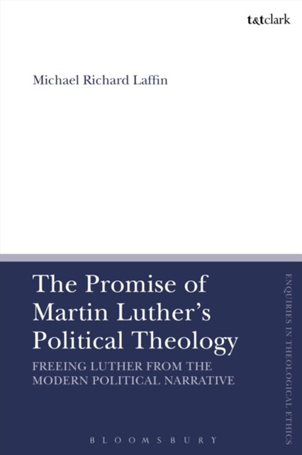 Promise of Martin Luther's Political Theology