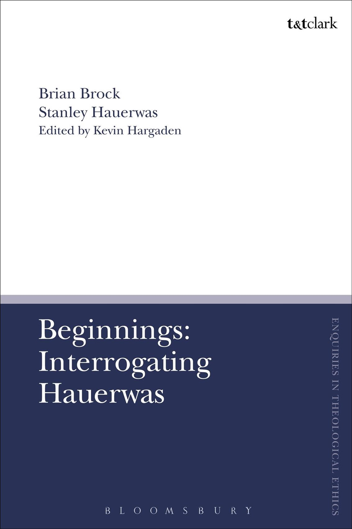 Beginnings: Interrogating Hauerwas