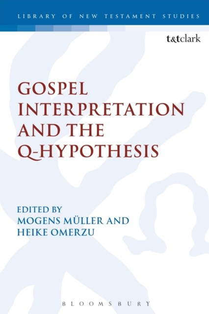 (ebook) Gospel Interpretation and the Q-Hypothesis