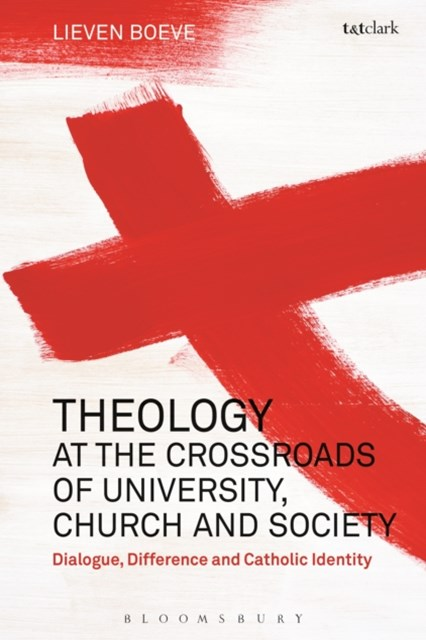(ebook) Theology at the Crossroads of University, Church and Society