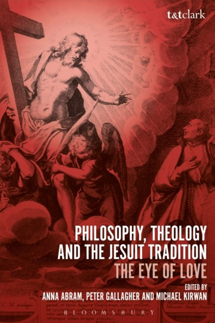 (ebook) Philosophy, Theology and the Jesuit Tradition