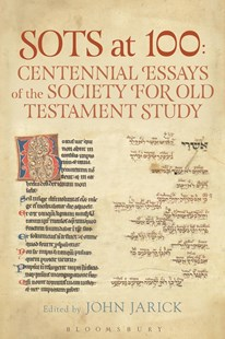 SOTS at 100 - Centennial Essays of the Society for Old Testament Study by John Jarick, Claudia V. Camp, Andrew Mein (9780567673640) - HardCover - Religion & Spirituality Christianity
