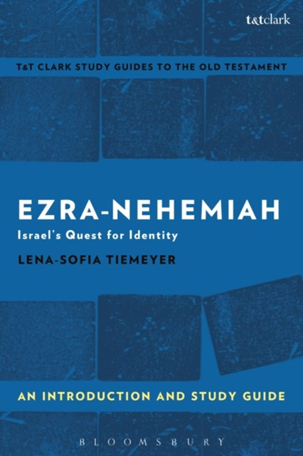 Ezra-Nehemiah: An Introduction and Study Guide