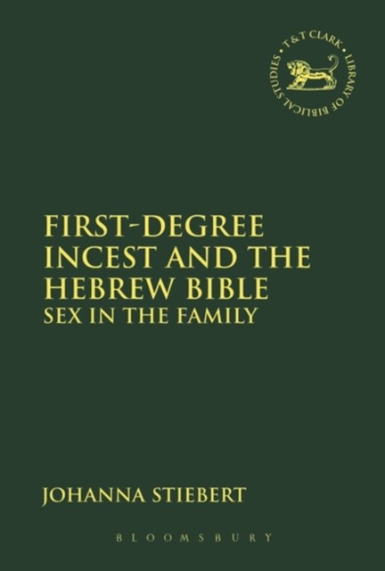(ebook) First-Degree Incest and the Hebrew Bible