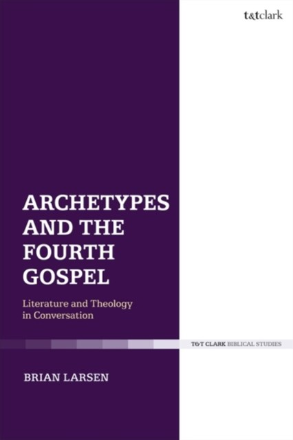 Archetypes and the Fourth Gospel