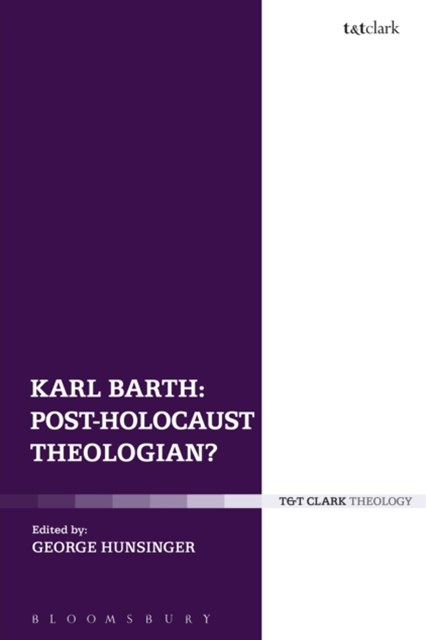 (ebook) Karl Barth: Post-Holocaust Theologian?