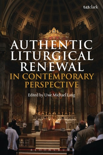 (ebook) Authentic Liturgical Renewal in Contemporary Perspective