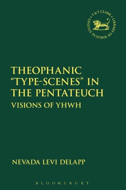 (ebook) Theophanic &quote;Type-Scenes&quote; in the Pentateuch