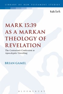 (ebook) Mark 15:39 as a Markan Theology of Revelation - Religion & Spirituality Christianity
