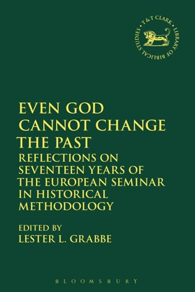 Even God Cannot Change the Past