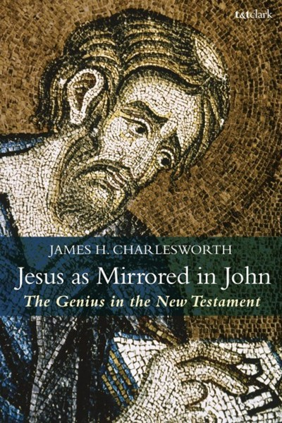 Jesus As Mirrored in John