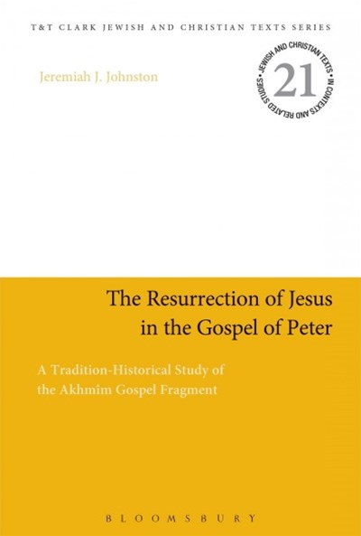 The Resurrection of Jesus in the Gospel of Peter