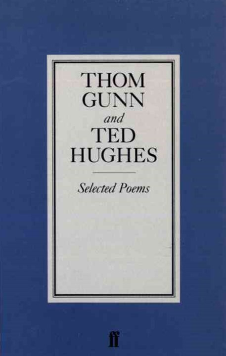 Selected Poems of Gunn/Hughes