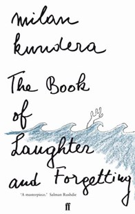 The Book of Laughter and Forgetting by Milan Kundera, Aaron Asher (9780571174379) - PaperBack - Modern & Contemporary Fiction General Fiction