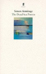 The Dead Sea Poems by Simon Armitage, Sue Roberts (9780571176007) - PaperBack - Poetry & Drama Poetry