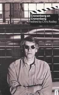 Cronenberg on Cronenberg (new edition) by Chris Rodley, David Cronenberg (9780571191376) - PaperBack - Entertainment Film Theory