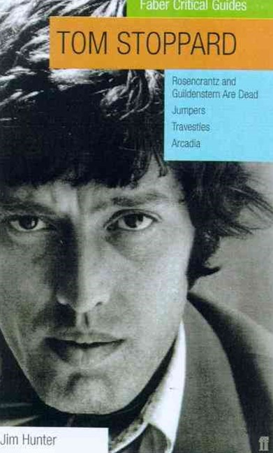 Tom Stoppard: Faber Critical Guide