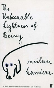 The Unbearable Lightness of Being by Milan Kundera, Milan Kundera (9780571200832) - PaperBack - Modern & Contemporary Fiction General Fiction