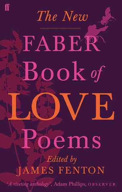 New Faber Book of Love Poems