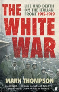 The White War by Mark Thompson (9780571223343) - PaperBack - Military Wars