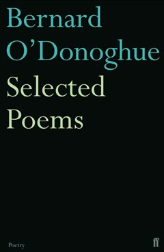 Selected Poems Bernard O