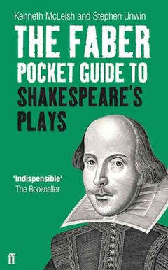 The Faber Pocket Guide to Shakespeare