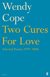 Two Cures for Love by Wendy Cope (9780571240784) - PaperBack - Poetry & Drama Poetry
