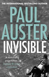 Invisible by Paul Auster (9780571249527) - PaperBack - Classic Fiction