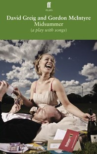 Midsummer [a play with songs] by David Greig, Gordon McIntyre (9780571253616) - PaperBack - Poetry & Drama Plays
