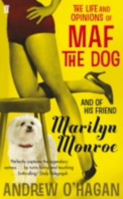 Life and Opinions of Maf the Dog, and of his friend Marilyn Monroe