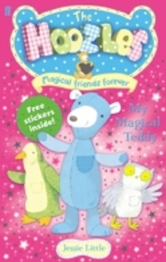 Hoozles: My Magical Teddy: Book 1