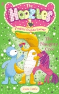 Hoozles: The Naughty Croc: Book 2