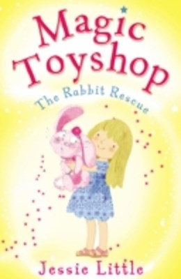 (ebook) Magic Toyshop: The Rabbit Rescue