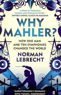 Why Mahler? by Norman Lebrecht (9780571260799) - PaperBack - Biographies General Biographies