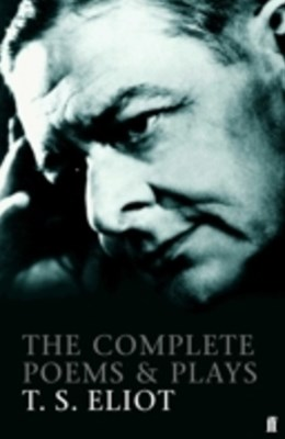 (ebook) Complete Poems and Plays of T. S. Eliot
