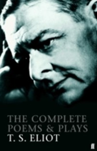 (ebook) Complete Poems and Plays of T. S. Eliot - Poetry & Drama Plays
