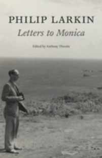 (ebook) Philip Larkin: Letters to Monica - Poetry & Drama Poetry