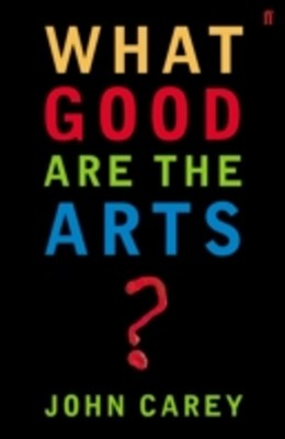 (ebook) What Good are the Arts?