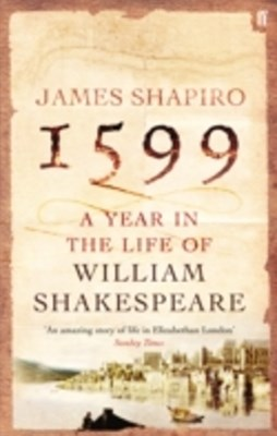 (ebook) 1599: A Year in the Life of William Shakespeare