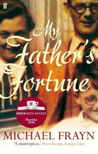 My Father's Fortune by Michael Frayn (9780571270590) - PaperBack - Biographies General Biographies