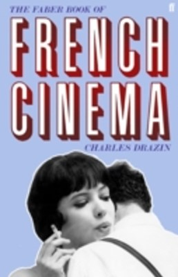 (ebook) Faber Book of French Cinema
