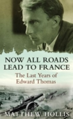 (ebook) Now All Roads Lead to France